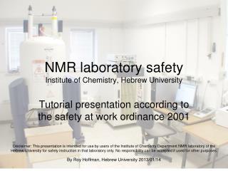 NMR laboratory safety Organic Chemistry, Hebrew University