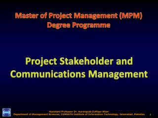 Project Stakeholder and Communications Management