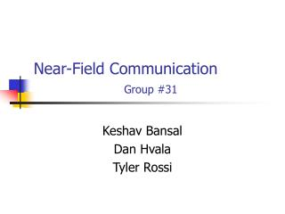 Near-Field Communication     Group 31