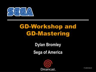 GD-Workshop and  GD-Mastering