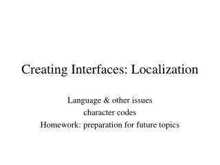 Creating Interfaces: Localization