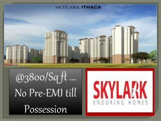 Apartment @09999620966 Skylark Ithaca Bangalore