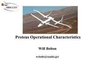 Proteus Operational Characteristics