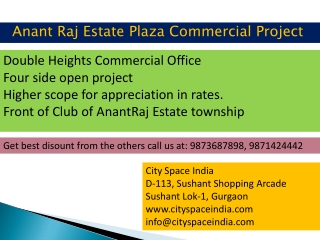 {{~ ANANT RAJ ESTATE PLAZA 9873687898/9871424442~}}