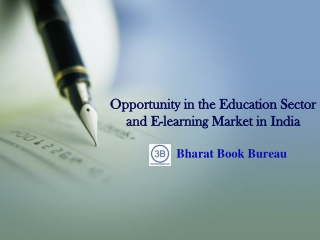 Opportunity in the Education Sector and E-learning Market in