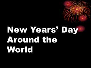 New Years  Day Around the World