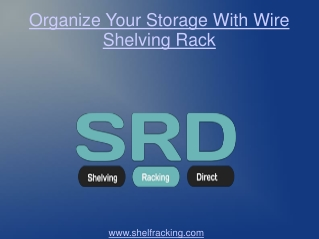 Organize Your Storage With Wire Shelving Rack