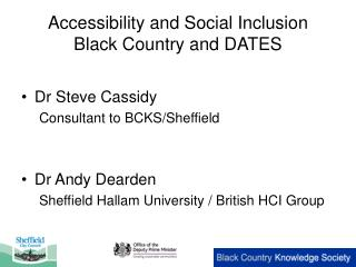 Accessibility and Social Inclusion Black Country and DATES