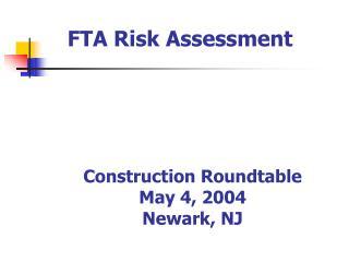 Construction Roundtable May 4, 2004 Newark, NJ