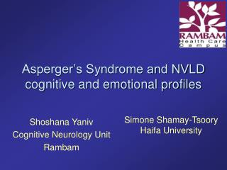 Asperger s Syndrome and NVLD cognitive and emotional profiles