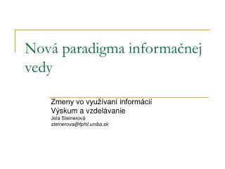 Nov  paradigma informacnej vedy