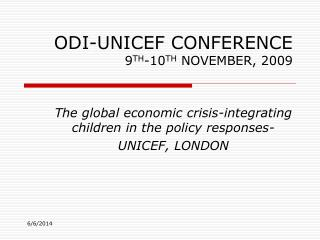 ODI-UNICEF CONFERENCE 9TH-10TH NOVEMBER, 2009