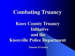 Combating Truancy