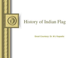 History of Indian Flag