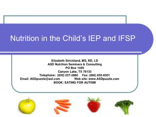 Nutrition in the Child s IEP and IFSP