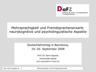 Mehrsprachigkeit und Fremdsprachenerwerb: neurokognitive und psycholinguistische Aspekte