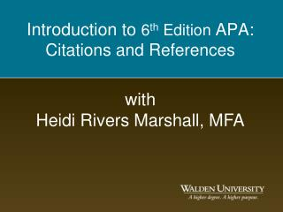 Introduction to 6th Edition APA: Citations and References