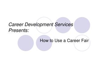 Career Development Services Presents: