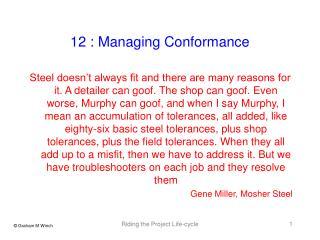 12 : Managing Conformance