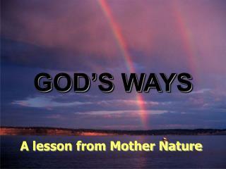 GOD S WAYS