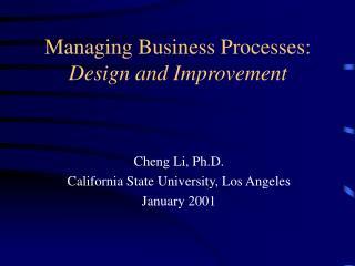 Managing Business Processes: Design and Improvement