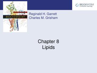 Chapter 8 Lipids