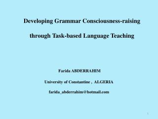 Developing Grammar Consciousness-raising  through Task-based Language Teaching