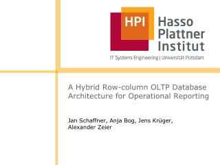 A Hybrid Row-column OLTP Database Architecture for Operational Reporting