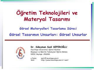 gretim Teknolojileri ve Materyal Tasarimi   G rsel Materyalleri Tasarlama S reci  G rsel Tasarimin Unsurlari: G rsel Un