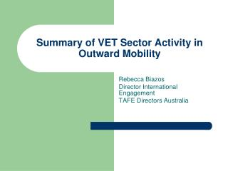 Summary of VET Sector Activity in Outward Mobility