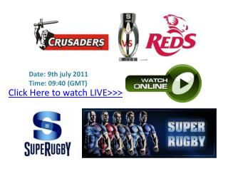 crusaders vs reds live stream !hd! super 15 rugby final 2011