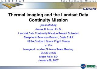 Thermal Imaging and the Landsat Data Continuity Mission