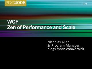 WCF Zen of Performance and Scale