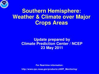 Southern Hemisphere:  Weather  Climate over Major Crops Areas