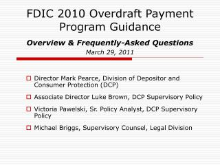 FDIC 2010 Overdraft Payment Program Guidance  Overview  Frequently-Asked Questions  March 29, 2011