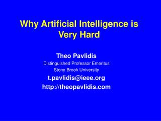 Why Artificial Intelligence is Very Hard