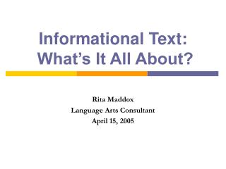 Informational Text:  What s It All About