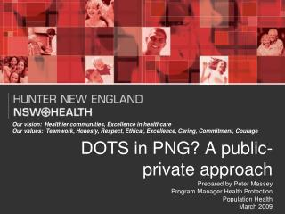 DOTS in PNG A public-private approach