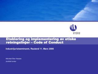 Etablering og implementering av etiske retningslinjer   Code of Conduct