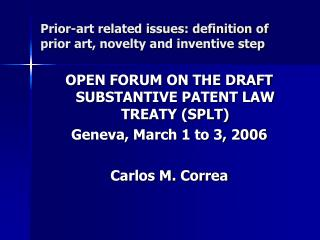 Prior-art related issues: definition of prior art, novelty and inventive step