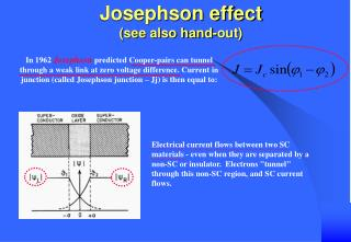 Josephson effect   see also hand-out