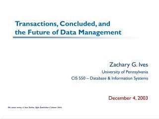 Transactions, Concluded, and  the Future of Data Management