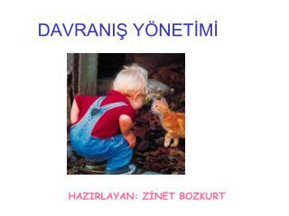 DAVRANIS Y NETIMI