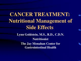 CANCER TREATMENT:  Nutritional Management of Side Effects