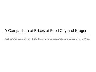A Comparison of Prices at Food City and Kroger