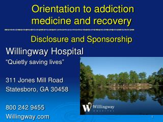 Orientation to addiction medicine and recovery    Disclosure and Sponsorship
