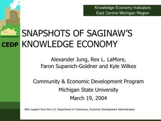 SNAPSHOTS OF SAGINAW S KNOWLEDGE ECONOMY