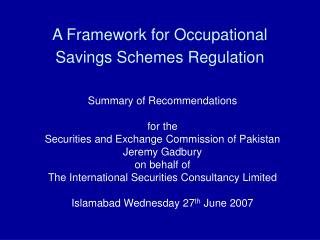 A Framework for Occupational Savings Schemes Regulation