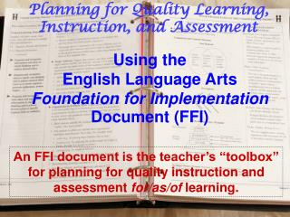 Using the English Language Arts Foundation for Implementation Document FFI