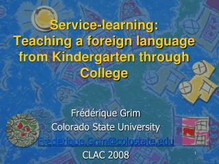 Service-learning:  Teaching a foreign language from Kindergarten through College